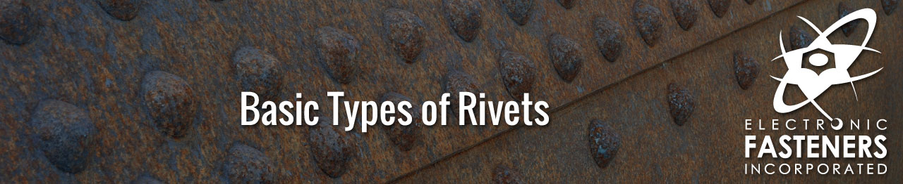 Basic Types of Rivets