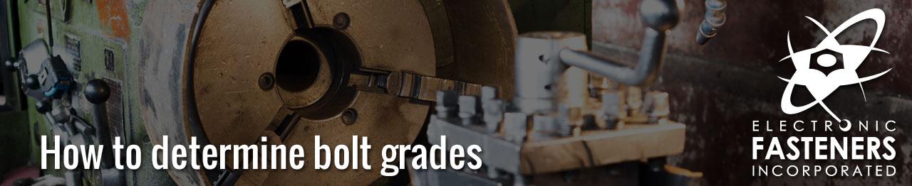How to determine bolt grades