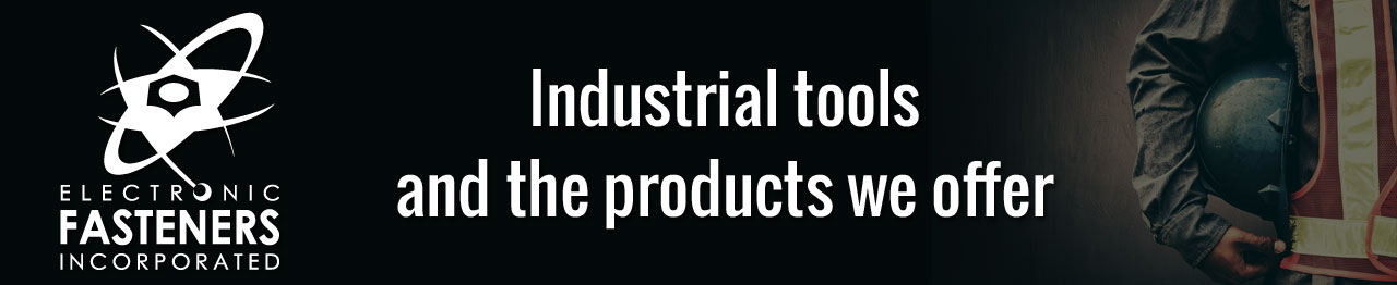 Industrial tools and the products we offer