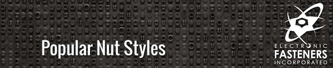 Popular Nut Styles