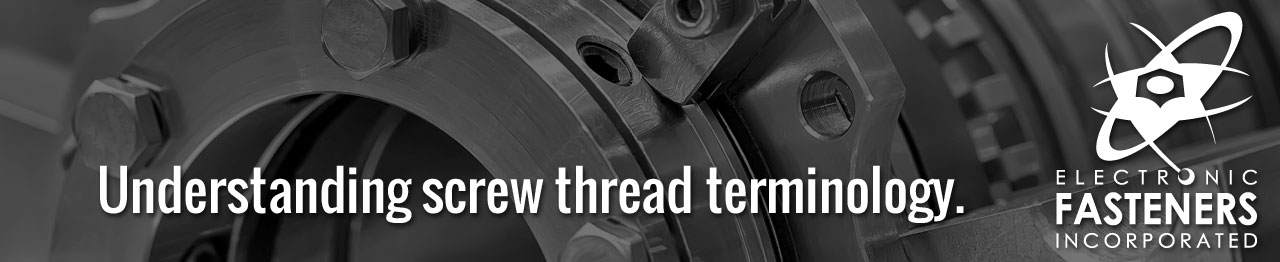 Understanding screw thread terminology