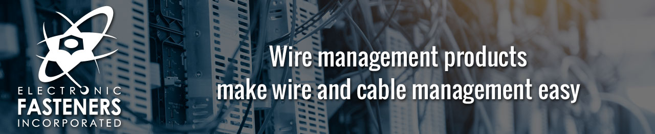 Wire management products make wire and cable management easy
